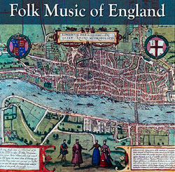 The Gift of Music Folk Music of England